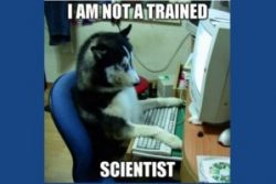 I am not a trained scientist