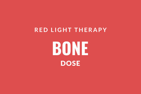Red light therapy bone dose