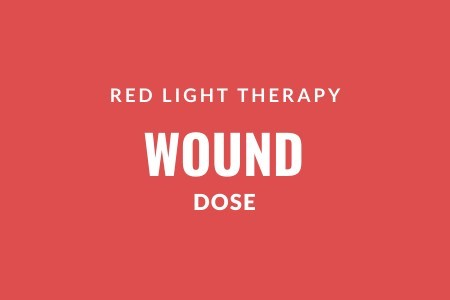 Red light therapy wound dose
