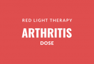 Arthritis red light therapy dose