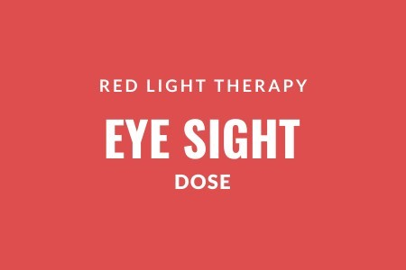 Red light therapy eye sight dose