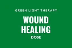 Green Light Therapy wound healing dose