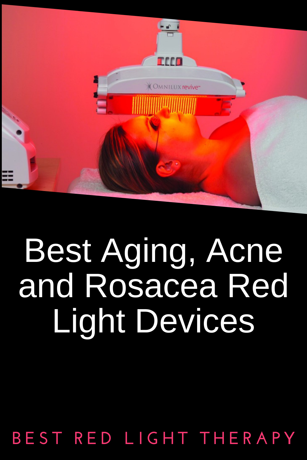 Best aging acne rosacea red light therapy devices
