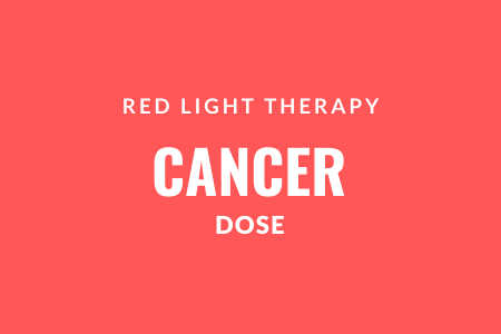 cancer red light therapy dose